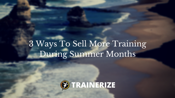 sell-more-training-summer-months