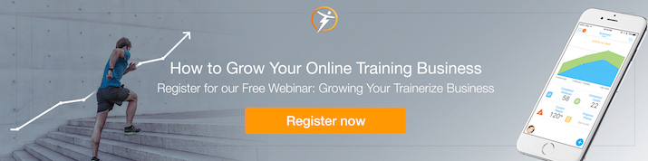 Trainerize Webinar - Grow your online training business