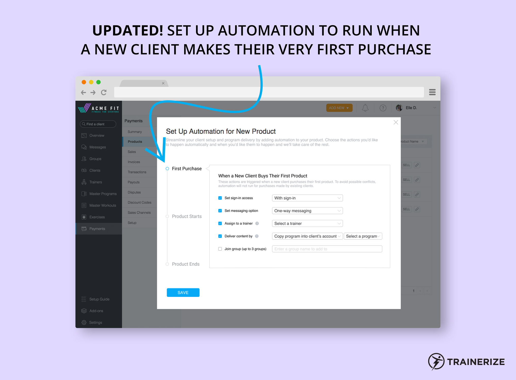 Trainerize Pay Automation on Purchase Date
