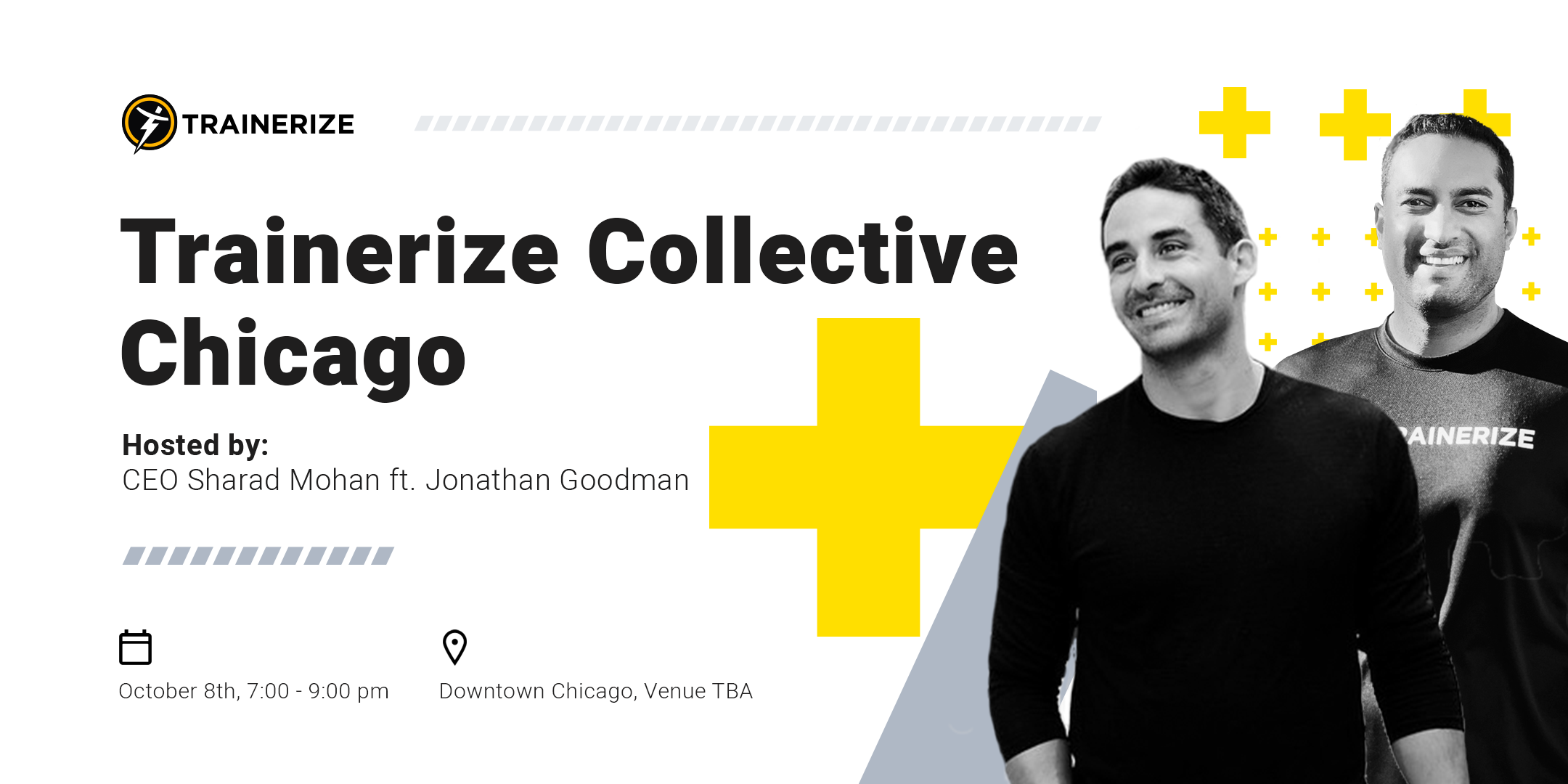 Join Trainerize CEO Sharad Mohan and industry expert Jonathan Goodman at Trainerize Collective Chicago