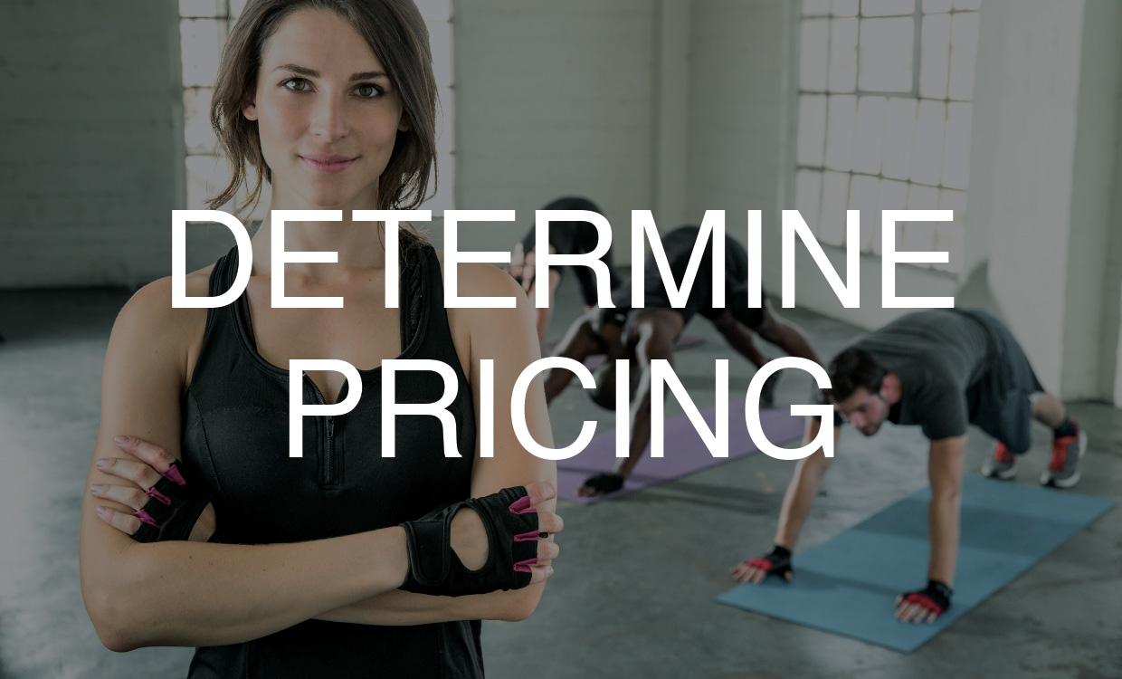 Determine your pricing